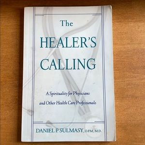 The Healer's Calling by Daniel P. Sulmasy
